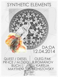12.04.2014 SYNTHETIC ELEMENTS  @ DADA Club